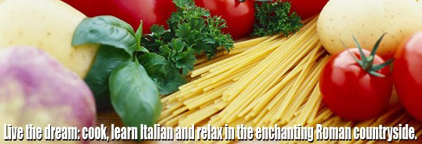 Live the dream: cooking and conversational Italian - in Italy