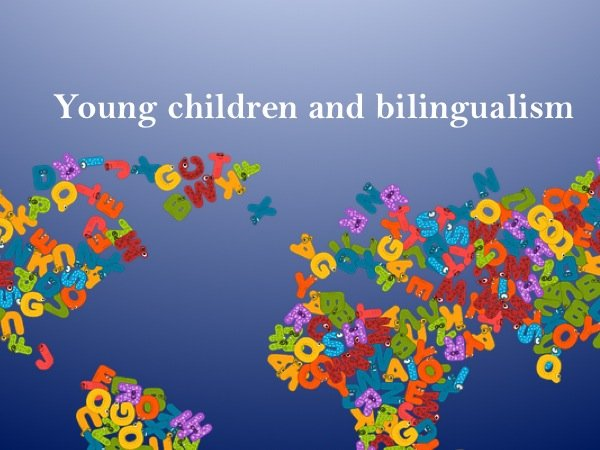 Young children and bilingualism (definition)