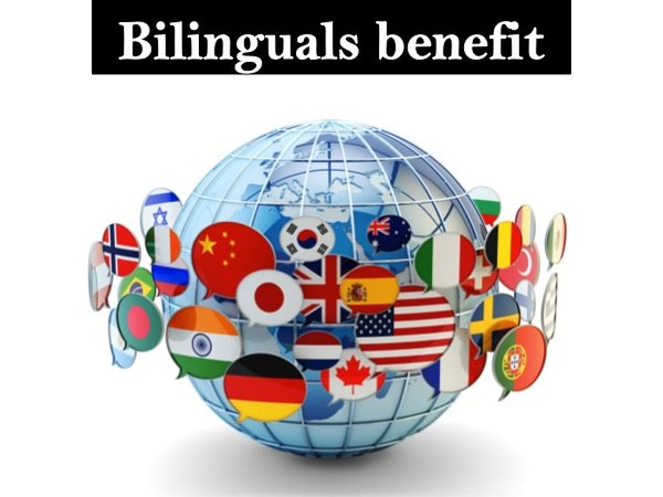 Bilinguals benefit from more cognitive advantages. Dementia is also delayed in adults.