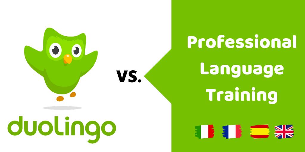 Duolingo versus professional language training, what's better?