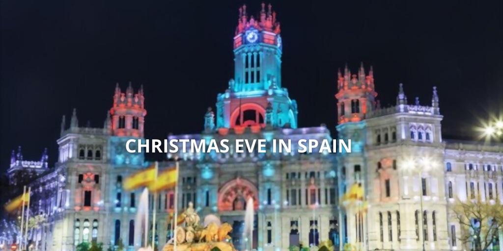 Christmas Eve in Spain