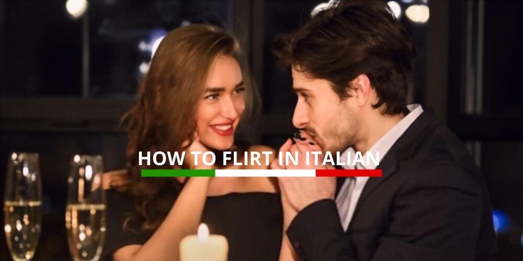 How to flirt in Italian