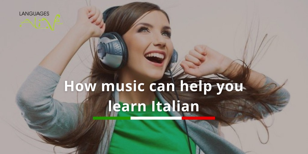 How music can help you learn Italian