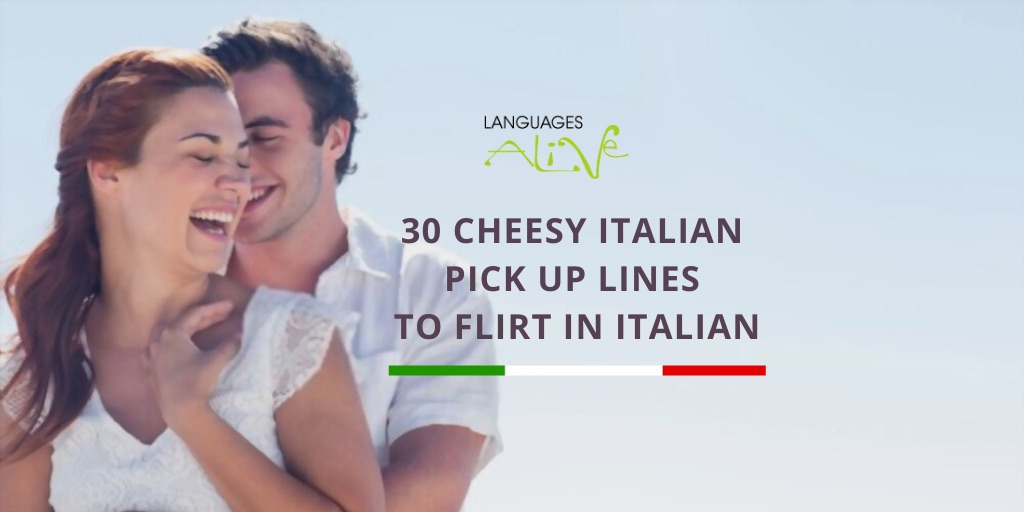 30 cheesy Italian pick up lines to flirt in Italian
