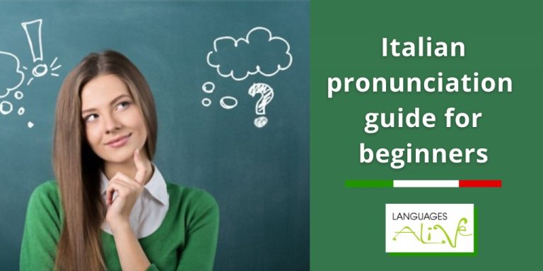 The ultimate Italian pronunciation guide for beginners