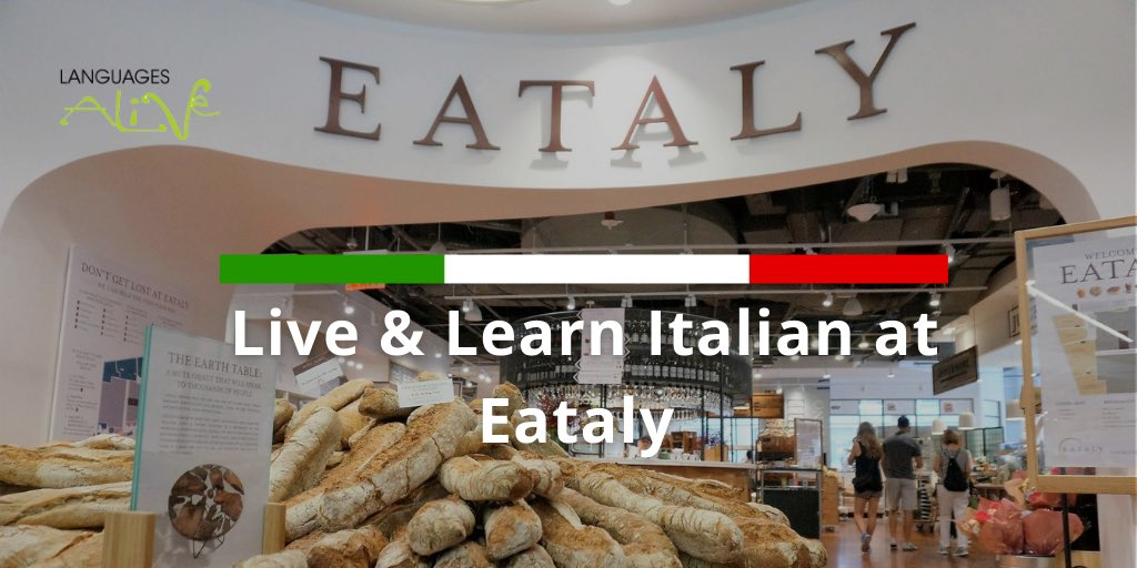 You are currently viewing Live & learn Italian at Eataly