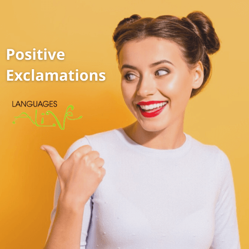 positive exclamations