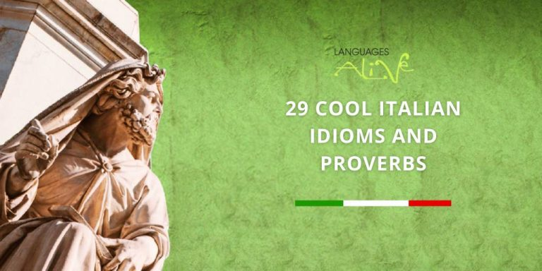 Read more about the article 29 Cool Italian Idioms and Proverbs